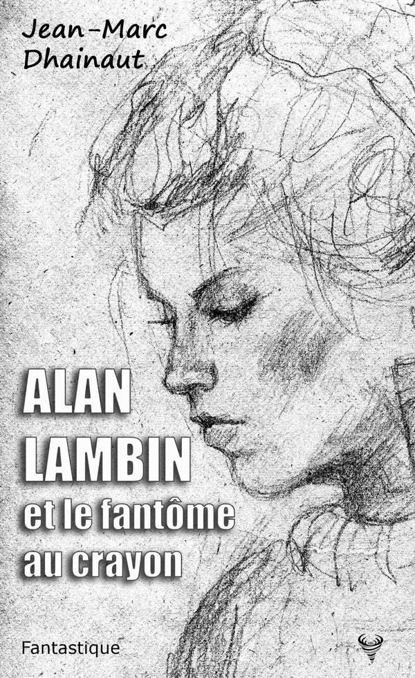 Alan Lambin et le fantôme au crayon. Fantôme et phénomènes paranormaux.