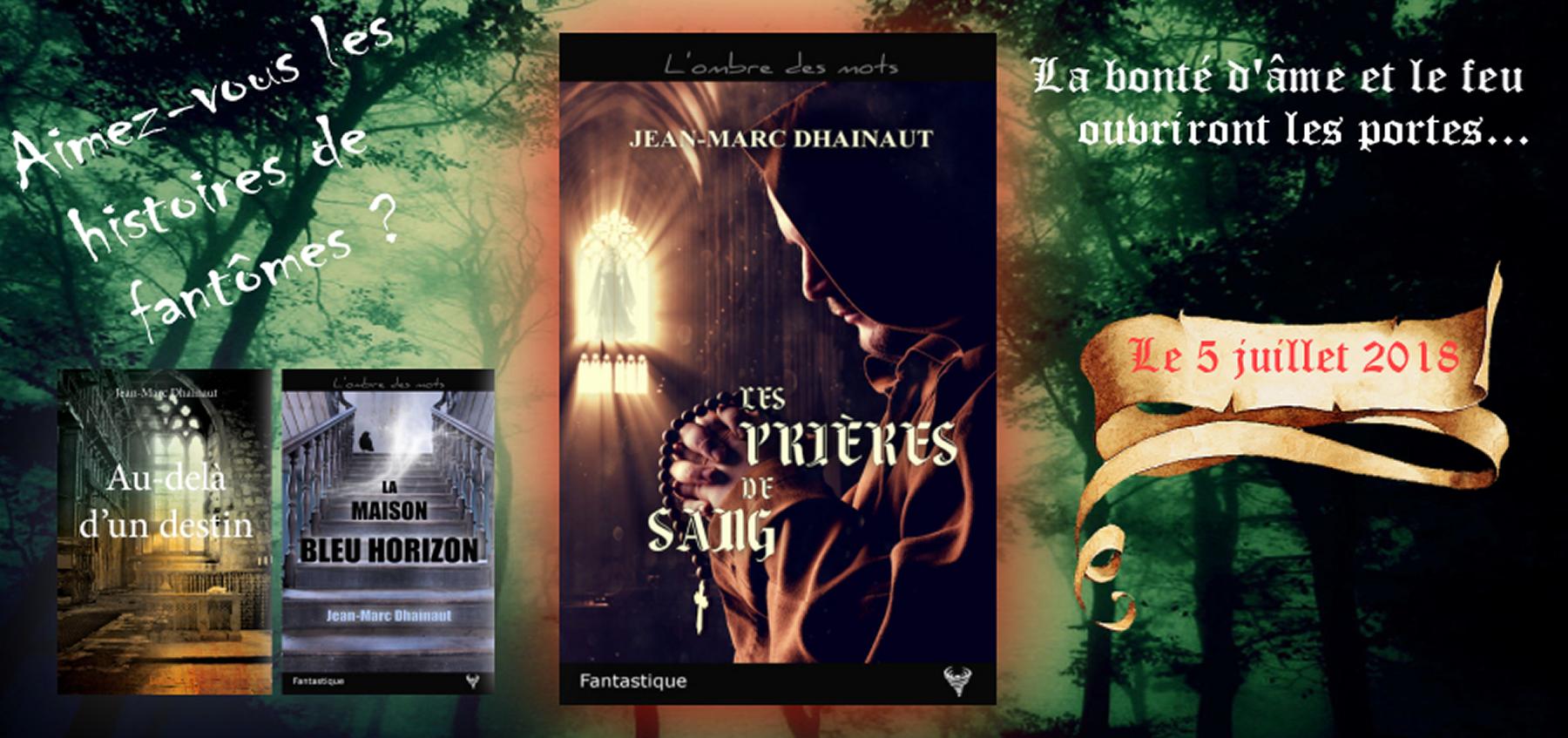 Jean-Marc Dhainaut. Auteur de romans fantastiques.